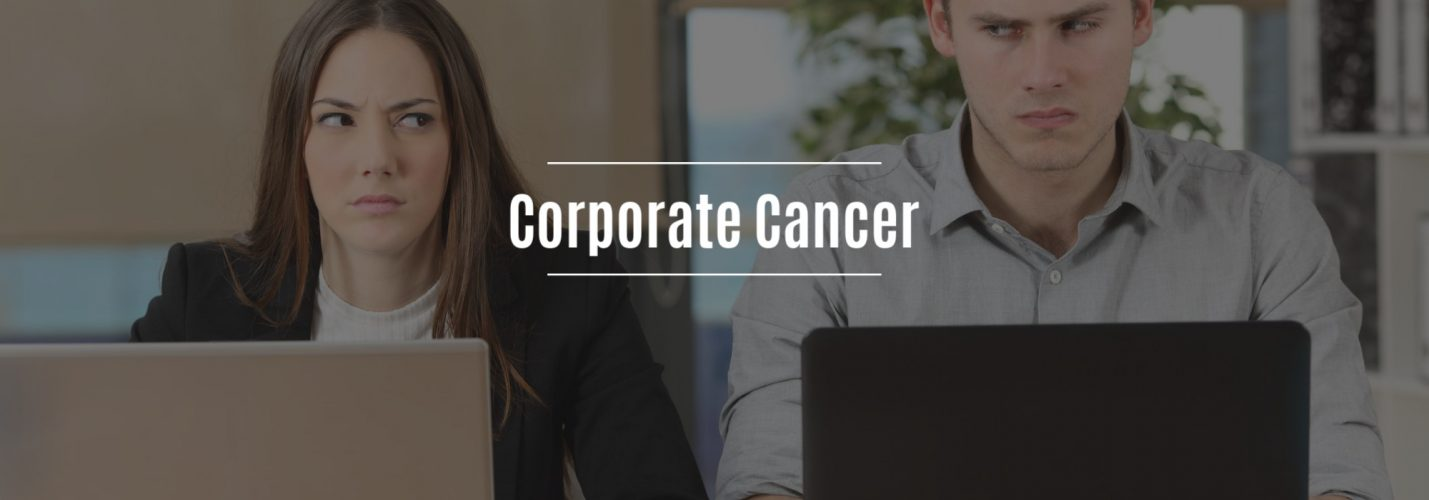 Corporate Cancer